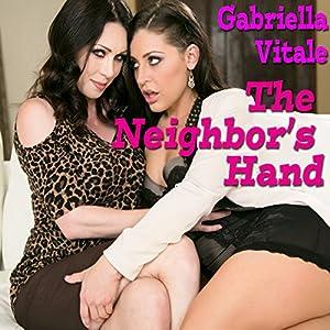 The Neighbor's Hand Audiobook