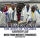 RE-EMERGING: The Jews of Nigeria CD - Music from Nigeria's Synagogues