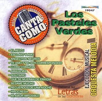 Orquesta Melodia - Pistas: Canta Como Los Pasteles Verde - Amazon.com Music