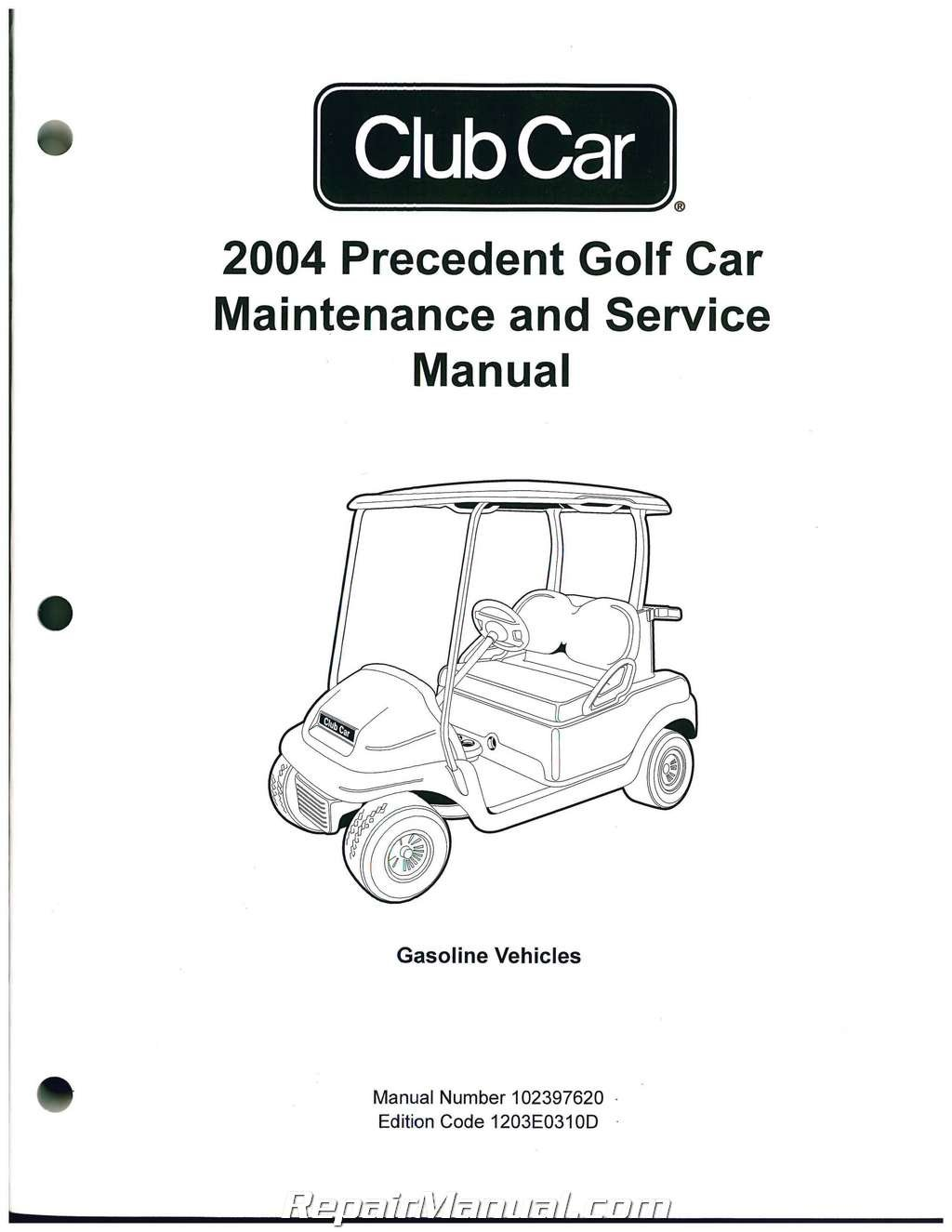 102397620 2004 Precedent Club Car Golf Cart Service Manual: by Publisher:  Amazon.com: BooksAmazon.com
