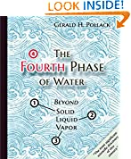 #8: The Fourth Phase of Water: Beyond Solid, Liquid, and Vapor