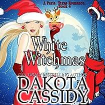 WHITE WITCHMAS: PARIS, TEXAS ROMANCE, BOOK 4