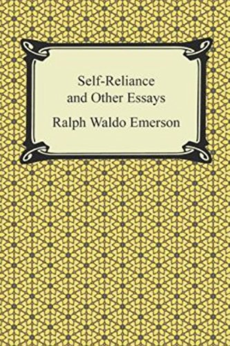"a literary analysis of self reliance by ralph waldo emerson Analysis of ralph waldo emerson's nature  he had a quest in his life for unity and self-reliance his piece, ""nature,"" represents the beginning of ."