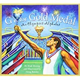 G is for Gold Medal: An Olympics Alphabet (Sports Alphabet)
