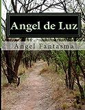 Angel de Luz, Angel Fantasma, 1495406539