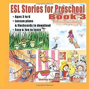 ESL Stories for Preschool: Book 3