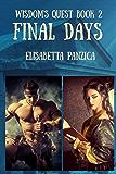 Final Days (Wisdom's Quest Book 2)