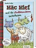Mäc Mief / Mäc Mief und die stinkbesonderen Unterhosen (Südpol Lesewelt-Entdecker / Spannend, lustig, leicht zu lesen!)