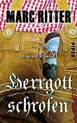 Herrgottschrofen: Kriminalroman (Garmisch-Krimis 2)