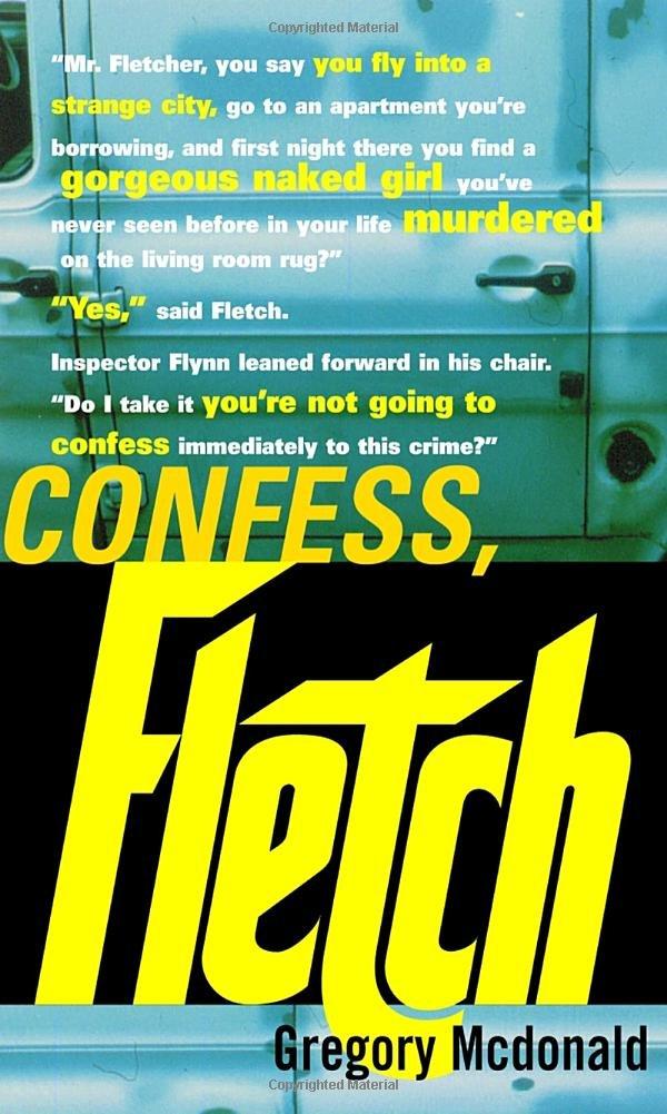 Confess, Fletch (Fletch, Book 2)