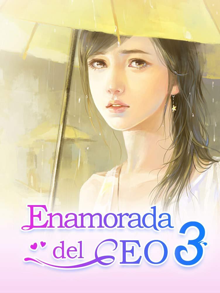 Enamorada del CEO 3: Caer para el Sr. Billionaire por Mano Book