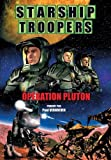 Starship troopers : op??ration pluton