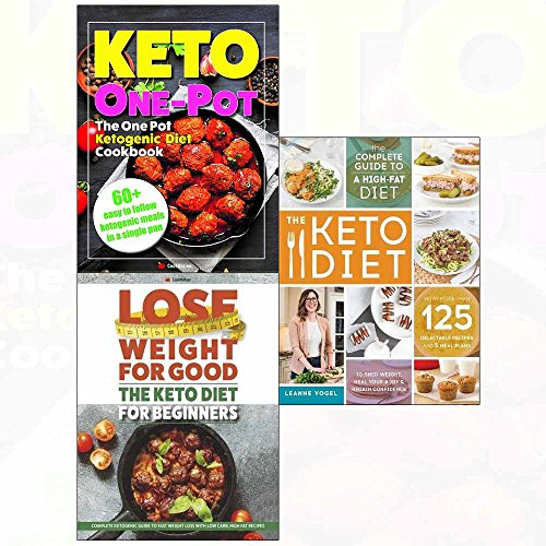 Keto diet and lose weight for good and ketogenic cookbook 3 books collection set