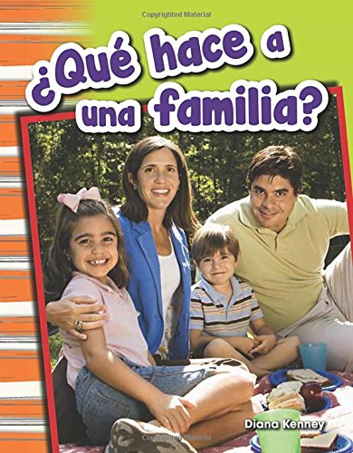 ¿Que hace a una familia? (What Makes a Family?) (Spanish Version) (Social Studies Readers : Content and Literacy) (Spanish Edition) [Teacher Created Materials;Diana Kenney] (Tapa Blanda)