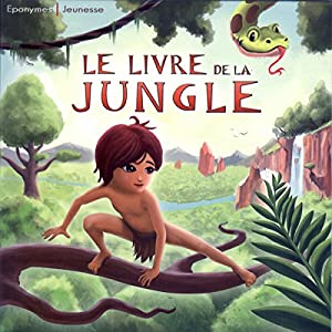 Le livre de la Jungle Performance