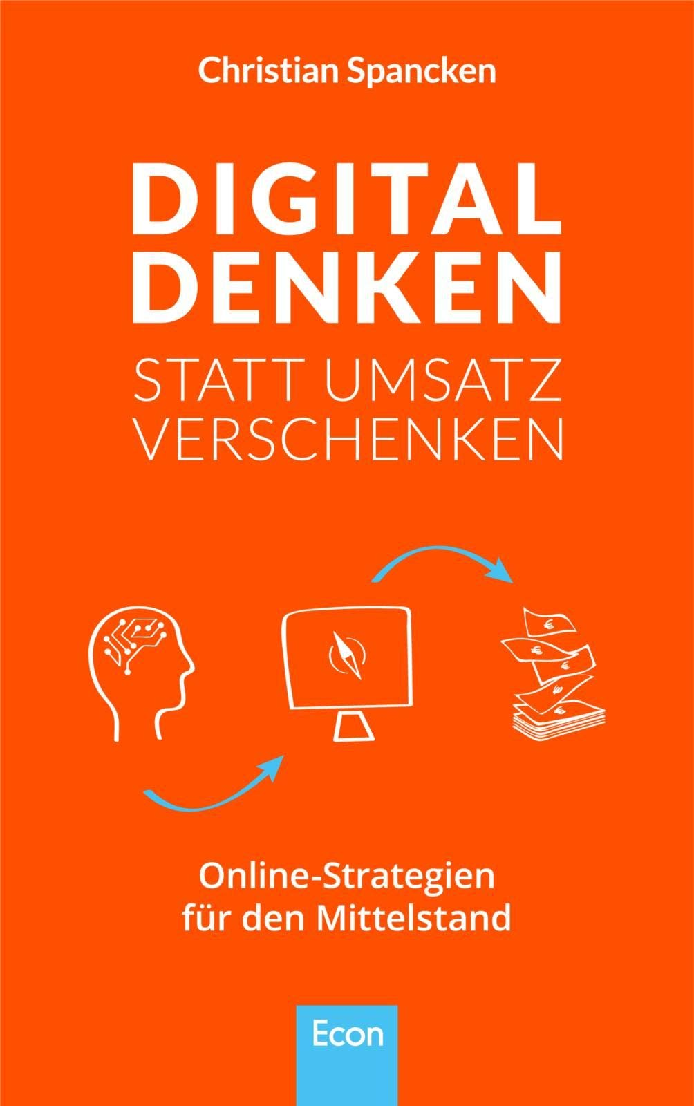 Digital denken statt Umsatz verschenken: Online-Strategien ...