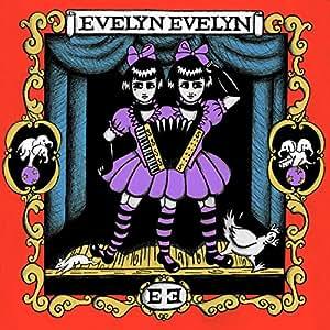 Evelyn Evelyn