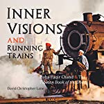 Inner Visions and Running Trains: Baba Faqir Chand and the Tibetan Book of the Dead | David Christopher Lane
