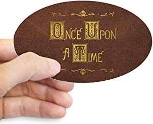 CafePress Once Upon A Time Oval Bumper Sticker, Euro Oval Car Decal