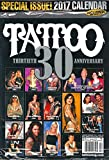 TATTOO Magazine January February 2017 30th Anniversary Issue with Calendar