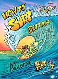 How Fo Surf Bettah, Patrick Ching and Jeff Pagay, 1597009202