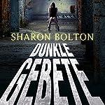 Dunkle Gebete | Sharon Bolton