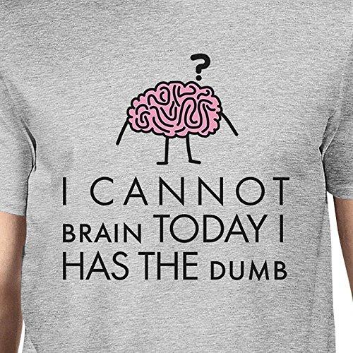 Grey The 365 shirt T uomo Can da monopezzo manica corta not Brain Stampa Dumb Has aa6B7T