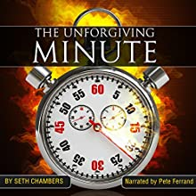 The Unforgiving Minute Audiobook by Seth Chambers Narrated by Pete Ferrand