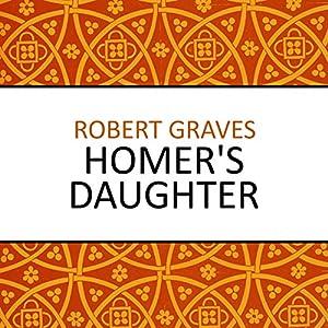 Homer's Daughter Audiobook