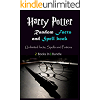 Harry Potter Random Facts and Spellbook: Unlimited facts, Spells and Potions (2 in 1) (English Edition)