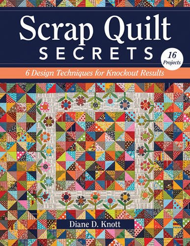 scrap-quilt-secrets-6-design-techniques-for-knockout-results