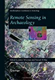 Remote Sensing in Archaeology, , 038744453X