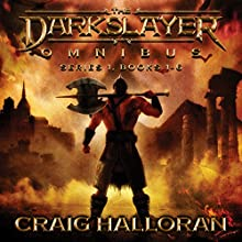 The Darkslayer Omnibus Audiobook by Craig Halloran Narrated by Lee Alan