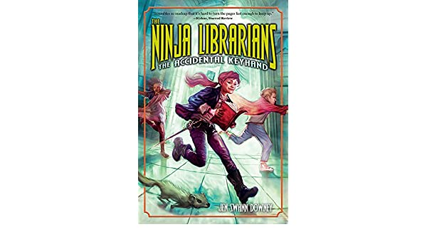The Ninja Librarians: The Accidental Keyhand (English ...