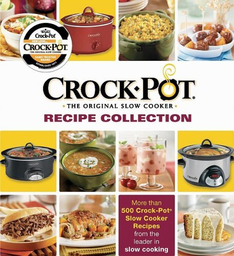 CrockPot Ultimate Recipe Collection by Editors of Westside Publishing (2008-09-15) ()