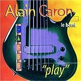 Play by Alain Caron (2012-09-17)