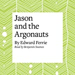 Jason and the Argonauts | Edward Ferrie