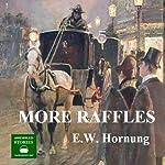 More Raffles | E. W. Hornung