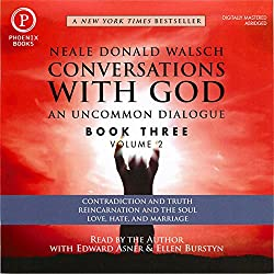 Conversations with God: An Uncommon Dialogue: Book 3, Volume 2