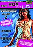 From Asia With Lust Volume 2: Lipstick/Weekend