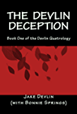 The Devlin Deception: Book One of The Devlin Quatrology