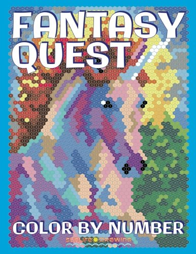 FANTASY QUEST Color by Number: Activity Puzzle Coloring Book for Adults Relaxation & Stress Relief (Quest Coloring Books) (Volume 6)