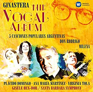 Ginastera: 5 Argentine Songs, Milena Cantata excerpts from Don Rodrigo