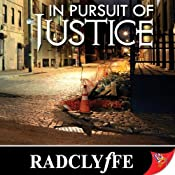 In Pursuit of Justice |  Radclyffe