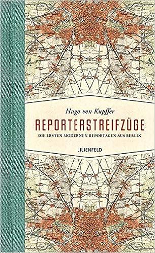 Ersten ReporterstreifzügeDie Aus Reportagen Modernen KclFJ1