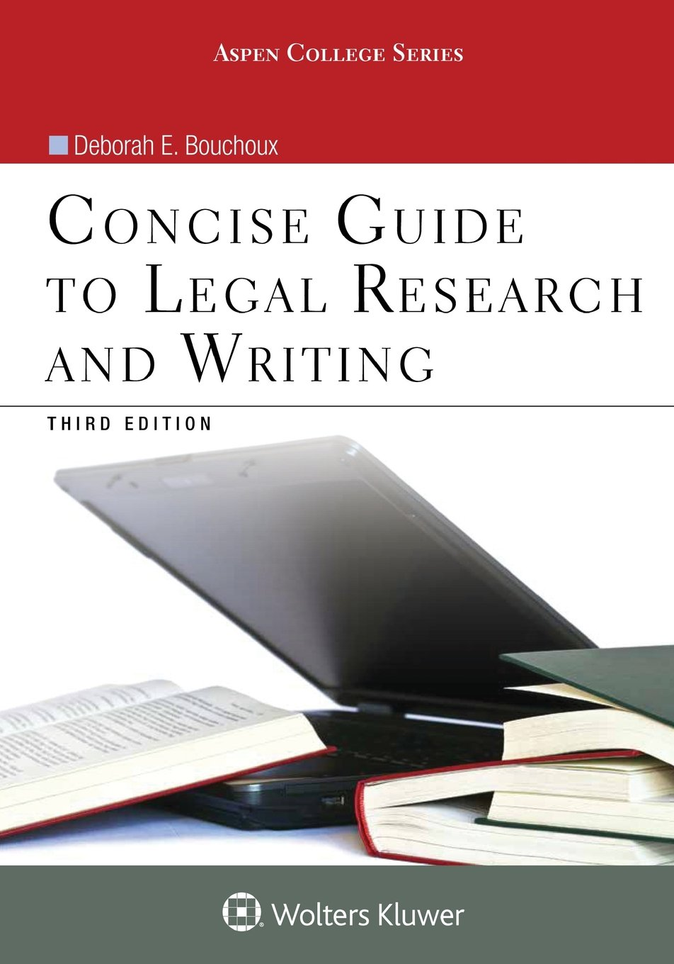 Concise Guide To Legal Research and Writing (Aspen College)