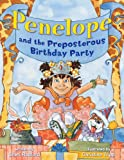 img - for Penelope and the Preposterous Birthday Party (The Penelope Series) book / textbook / text book
