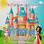 Princess Nevaeh: Lessons on Self-Discovery | Paulette Harper