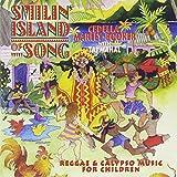 : Smilin' Island of Song - Reggae & Calypso Music For Children