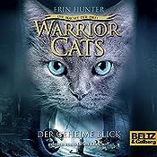 Der geheime Blick (Warrior Cats: Die Macht der Drei 1) | Erin Hunter